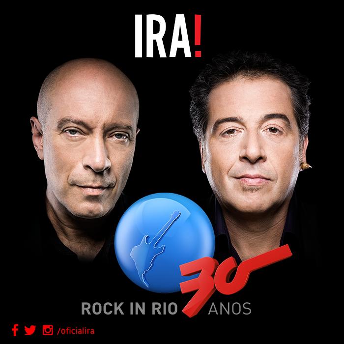 IRA! Rock in Rio 30 Anos